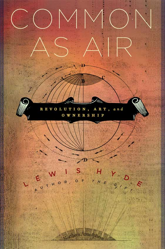 Common as Air, by Lewis Hyde