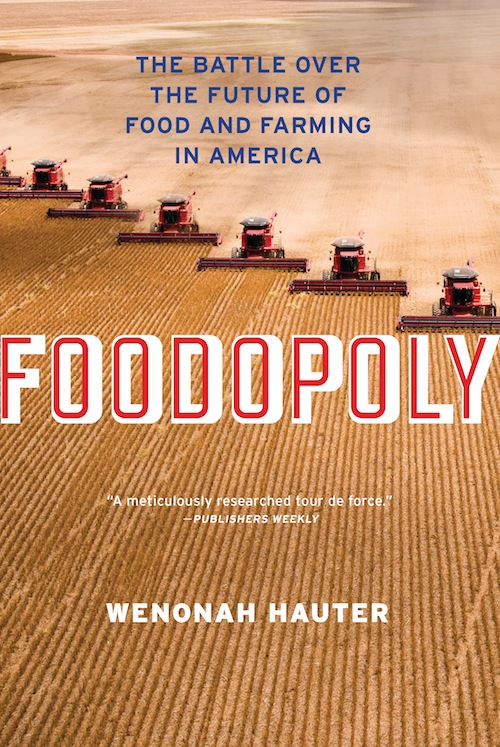 """Foodopoly,"" by Wenonah Hauter"