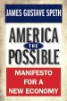 America the Possible, by James Gustave Speth
